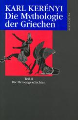 Werke in Einzelausgaben: Werkausgabe / Die Mythologie der Griechen (Werkausgabe, Bd. ?) - Tl.2