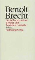 Werke, Große kommentierte Berliner und Frankfurter Ausgabe: Briefe; Bd.29 - Tl.2