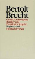 Werke, Große kommentierte Berliner und Frankfurter Ausgabe: Registerband