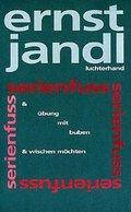 Poetische Werke, 10 Bde.: Übung mit Buben; Serienfuß; Wischen möchten; Bd.6