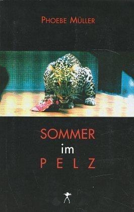 Sommer im Pelz