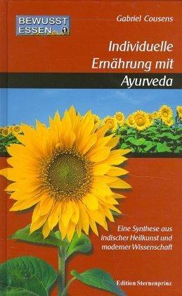 Bewusst essen; Individuelle Ernährung mit Ayurveda; Bd.1
