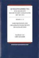 Quellensammlung zur Geschichte der deutschen Sozialpolitik 1867 bis 1914: Die Sozialpolitik in den letzten Friedensjahren des Kaiserreiches (1905-1914); Abt.4 - Bd.4/1