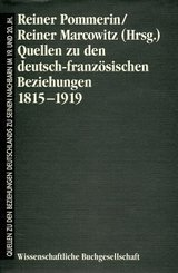 Quellen zu den deutsch-französischen Beziehungen 1815-1919