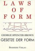 Laws of Form, Gesetze der Form
