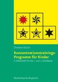Konzentrationstrainings-Programm für Kinder: Arbeitsheft für die 1. und 2. Schulklasse; Bd.2