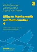 Höhere Mathematik mit Mathematica: Höhere Mathematik mit Mathematica; Bd.4