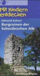 Burgruinen der Schwäbischen Alb