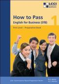How to Pass, English for Business: First Level; 1