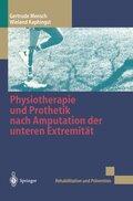 Physiotherapie und Prothetik nach Amputation der unteren Extremität