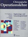 Chirurgische Operationslehre: Ergänzungsband und Gesamtregisterband; Erg.-Bd.