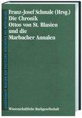 Die Chronik Ottos von Sankt Blasien und die Marbacher Annalen; Ottonis de Sancto Blasio Chronica et Annales Marbacenses