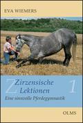Zirzensische Lektionen - Bd.1
