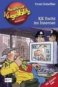 Kommissar Kugelblitz - KK fischt im Internet