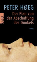 Der Plan von der Abschaffung des Dunkels
