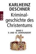 Kriminalgeschichte des Christentums - Bd.5