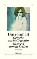 Grieche sucht Griechin / Mr. X macht Ferien / Nachrichten über den Stand des Zeitungswesens in der Steinzeit