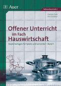 Offener Unterricht im Fach Hauswirtschaft - Bd.1