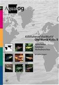 Killifishes of the World, Old World Killis - Tl.2