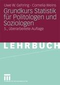 Grundkurs Statistik für Politologen und Soziologen