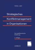 Strategisches Konfliktmanagement in Organisationen