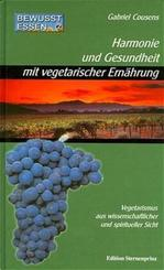 Bewusst essen; Harmonie und Gesundheit mit vegetarischer Ernährung; Bd.2
