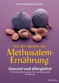 Auf den Spuren der Methusalem-Ernährung - Buch.1