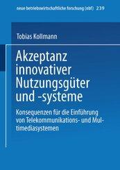 Akzeptanz innovativer Nutzungsgüter und Nutzungssysteme