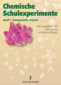 Chemische Schulexperimente, 3 Bde.: Anorganische Chemie; Bd.1