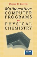 Mathematica Computer Programs for Physical Chemistry, w. CD-ROM