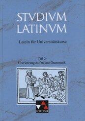 Studium Latinum, in 2 Tln.: Übersetzungshilfen und Grammatik