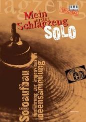 Mein erstes Schlagzeug-Solo, m. CD-Audio