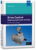 Drive Control - Regelung elektrischer Antriebe, m. DVD