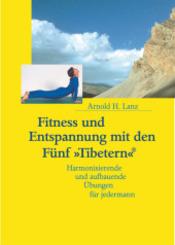 Fitness und Entspannung mit den Fünf 'Tibetern'