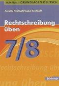 Rechtschreibung üben, 7./8. Schuljahr