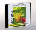 Angstfrei leben, 1 CD-Audio
