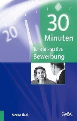 30 Minuten für die kreative Bewerbung