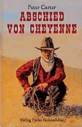 Abschied von Cheyenne