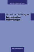 Rekonstruktive Methodologie