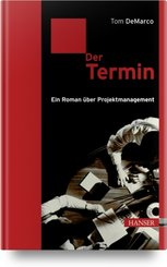 Der Termin - Ein Roman über Projektmanagement