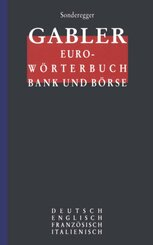 Gabler Euro-Wörterbuch Bank und Börse, Deutsch-Englisch-Französisch-Italienisch