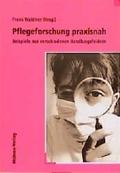 Pflegeforschung praxisnah