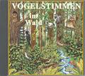 Vogelstimmen, Audio-CDs: Vogelstimmen im Wald, 1 Audio-CD; Ed.4