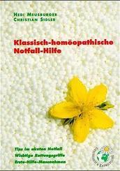 Klassisch-homöopathische Notfall-Hilfe, kleine Ausg.