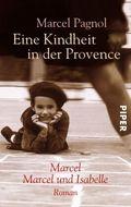 Eine Kindheit in der Provence