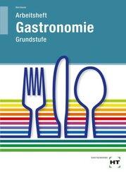 Arbeitsheft Gastronomie Grundstufe