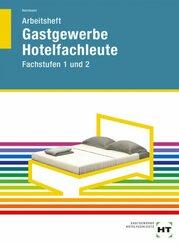Arbeitsheft Hotelfachleute, Fachstufen 1 und 2