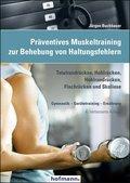 Präventives Muskeltraining zur Behebung von Haltungsfehlern