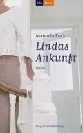Lindas Ankunft