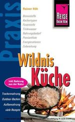 Reise Know-How Praxis,Wildnis-Küche